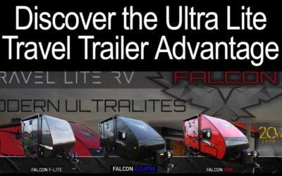 The Ultra Lite Travel Trailer Advantage