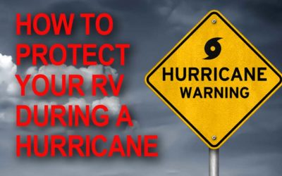 How to Protect Your RV During a Hurricane