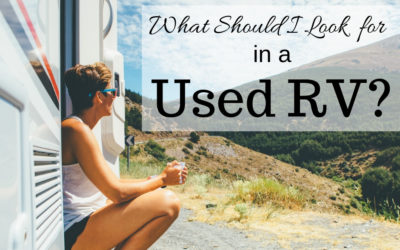 What Should I Look for in a Used RV?