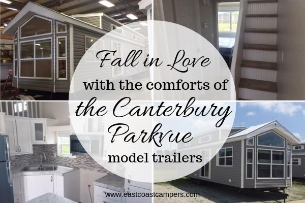 Fall In Love With the Comforts of the Canterbury Parkvue Model RV Trailers