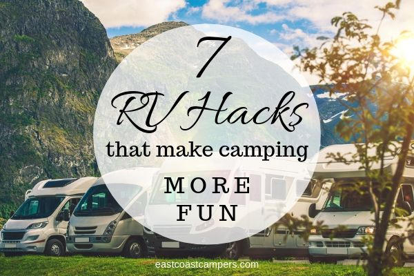 RV Hacks that make camping more fun