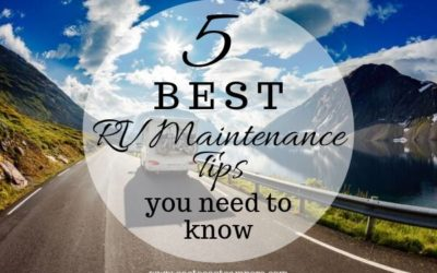 5 Best RV Maintenance Tips You Need to Know