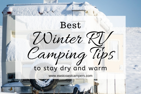 Best Winter RV Camping Tips To Stay Dry and Warm