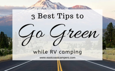 3 Best Tips to Go Green While RV Camping